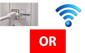Ethernet or Wireless